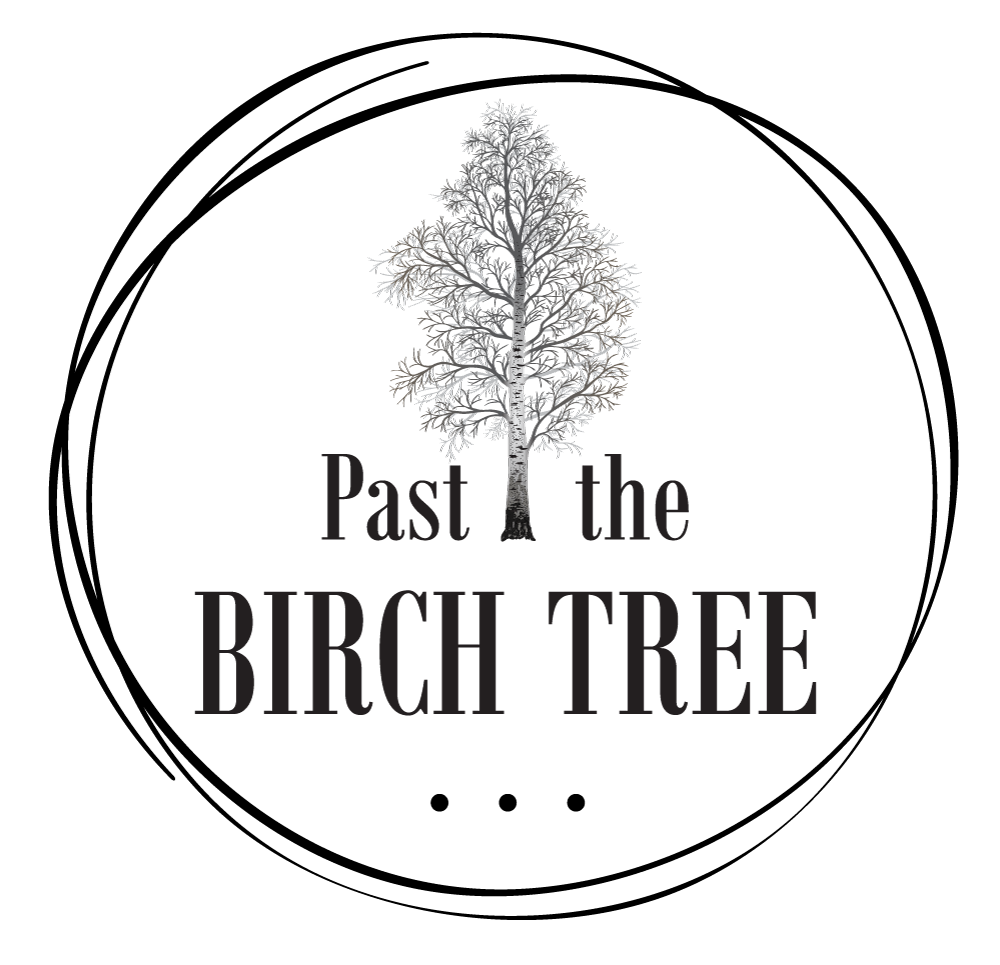 Past the Birch Tree