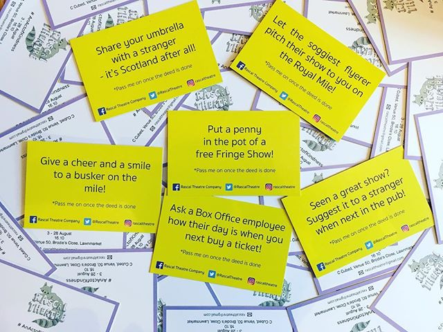 Our new Kindness cards are here! Keep eyes peeled for them around Edinburgh or get one after the show! Remeber to pass it on once the deed is done! #AnActOfKindness #CALM #Rascal #edfringe2017 #EdFringe17 #edinburghfringe #Day9 #kindness #fringetheatre 💛💛