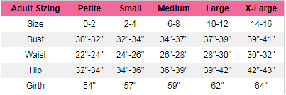 The following sizing charts have been collected for your ease of use. We hope this helps you in your selections!   Please note that not all sizes listed are offered in that item. This is direct list from our vendor.