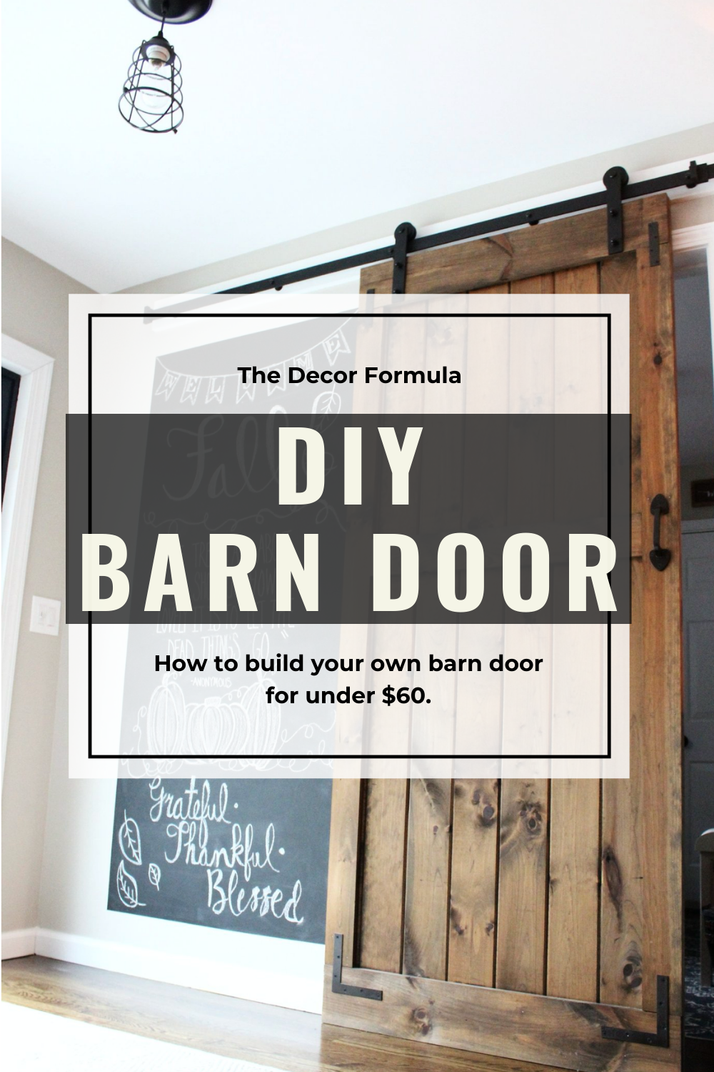 How To Build A Sliding Barn Door For Cheap The Decor Formula