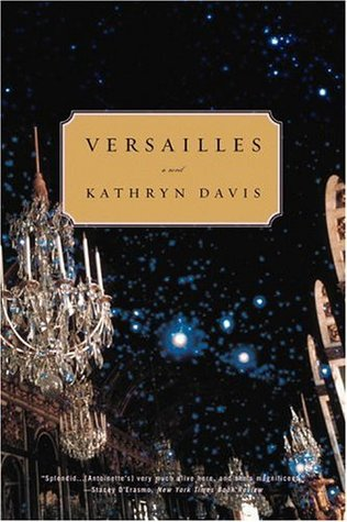 Versailles by Kathryn Davis book cover featuring an opulent hallway with crystal chandiliers