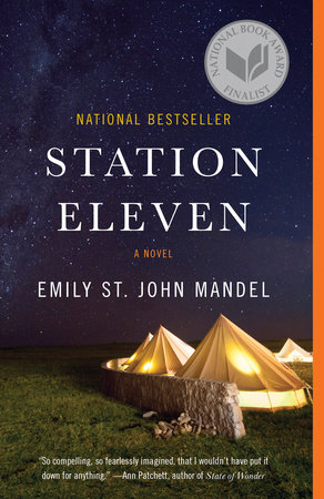 Station Eleven by Emily St John Mandel book cover of two yellow tents under a star-filled sky