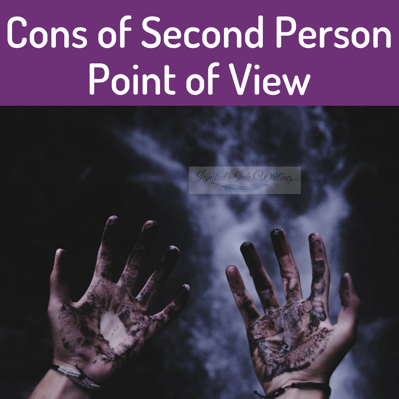 Second person is one of the most difficult points of view to use, but in specific situations, it is vital. If you want your reader to not only live vicariously through your characters, but literally participate in your story, second person might be the best perspective for you. For a chart comparing points of view, go to  https://www.ignitedinkwriting.com/point-of-view-chart