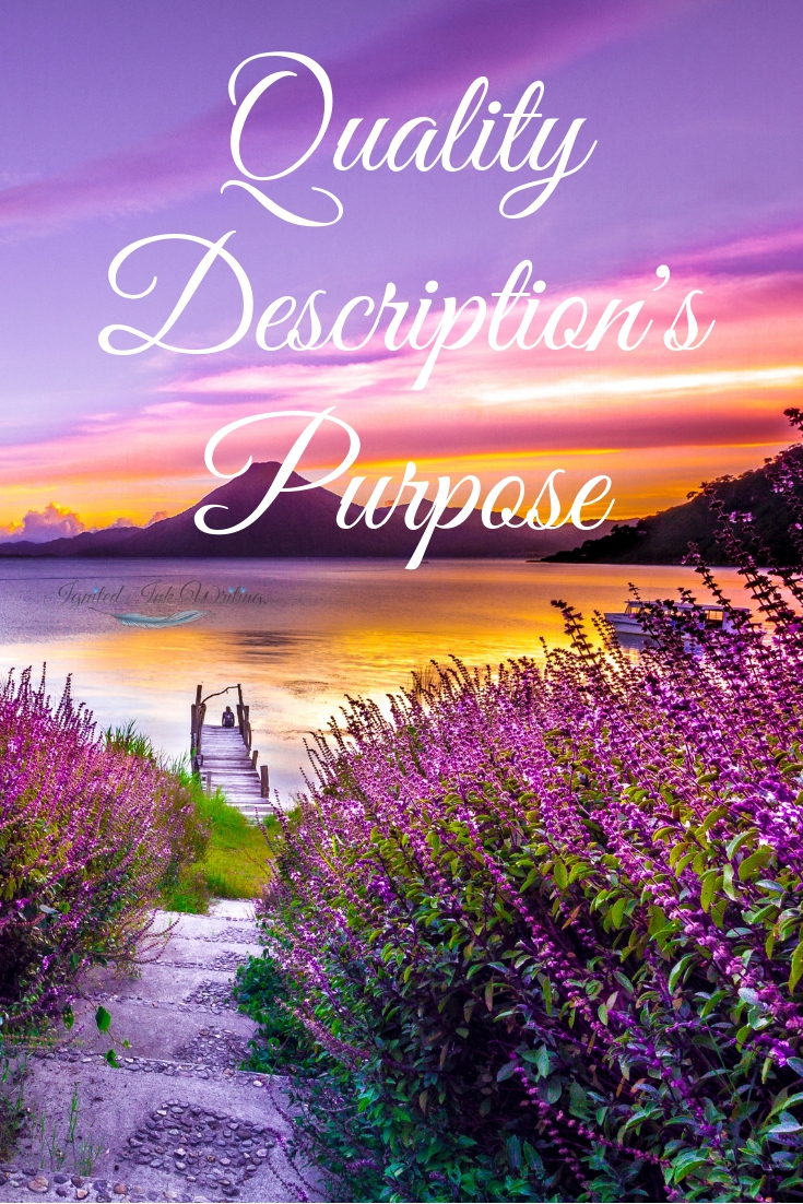 Description immerses your reader in your story. Quality description focuses on showing the details that impact your story and is key to your readers' ability to experience and picture your setting, characters, and events. If you want your readers to feel something when they read your writing, you need to use quality description.