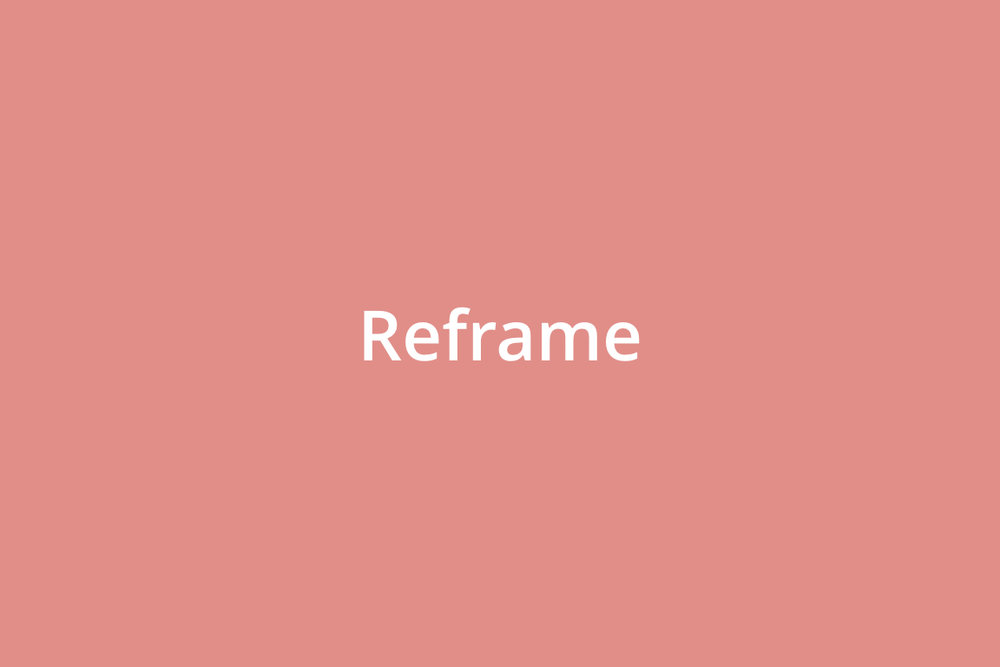 Step 1:I reframe the work objective to maximize project value - I strive to maximize the value of my work by using design thinking, market research, and need finding to reframe the work objective.