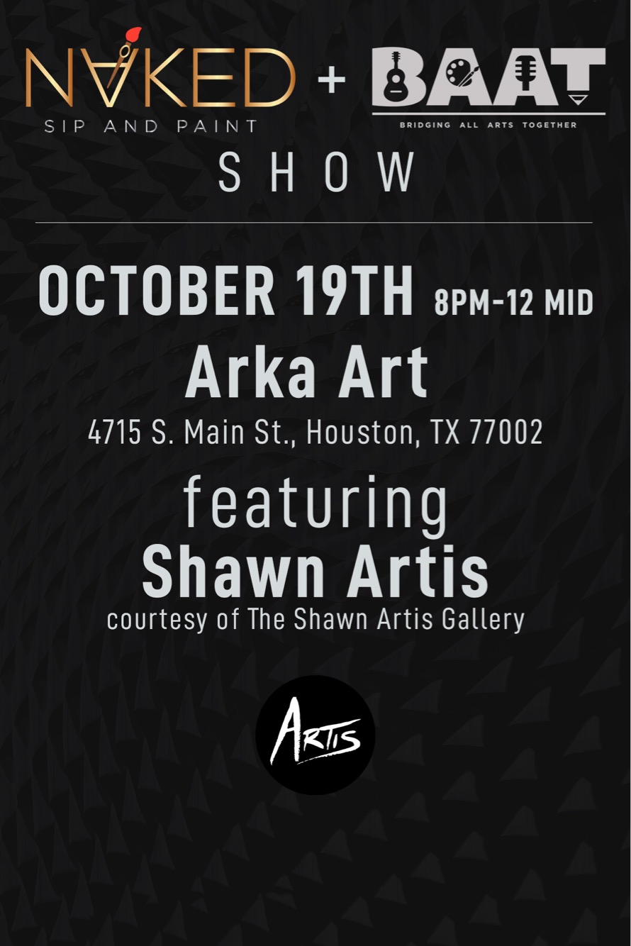 Join Me Friday October 19th from 8PM - MID for the NAKED BAAT Show, a creatively exotic evening of art and entertainment. Featuring The Art of James E. Walker, Craig C the Artist, and Shawn Artis!  FREE SHOW. Register  HERE
