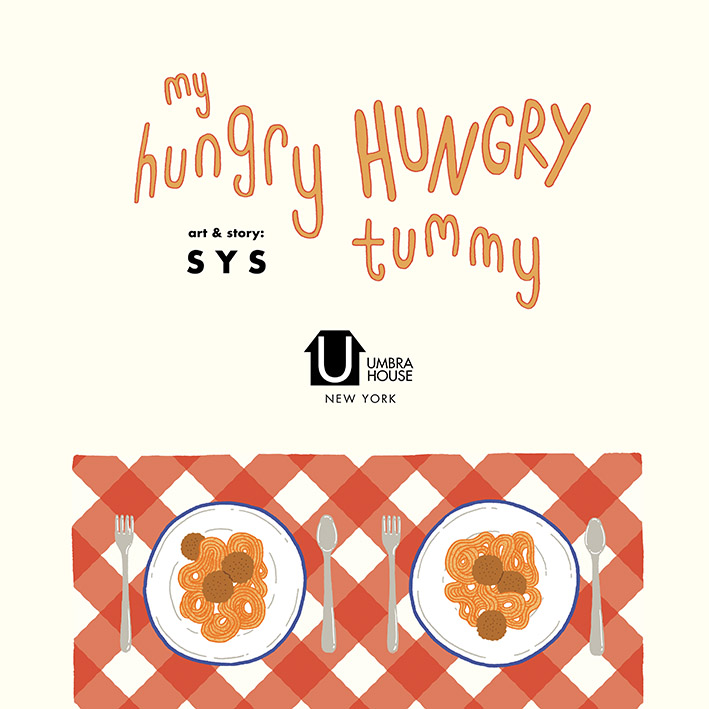MINI-SYS.COM by S Y S illustration 1 my hungry hungry tummy interior cover.jpg