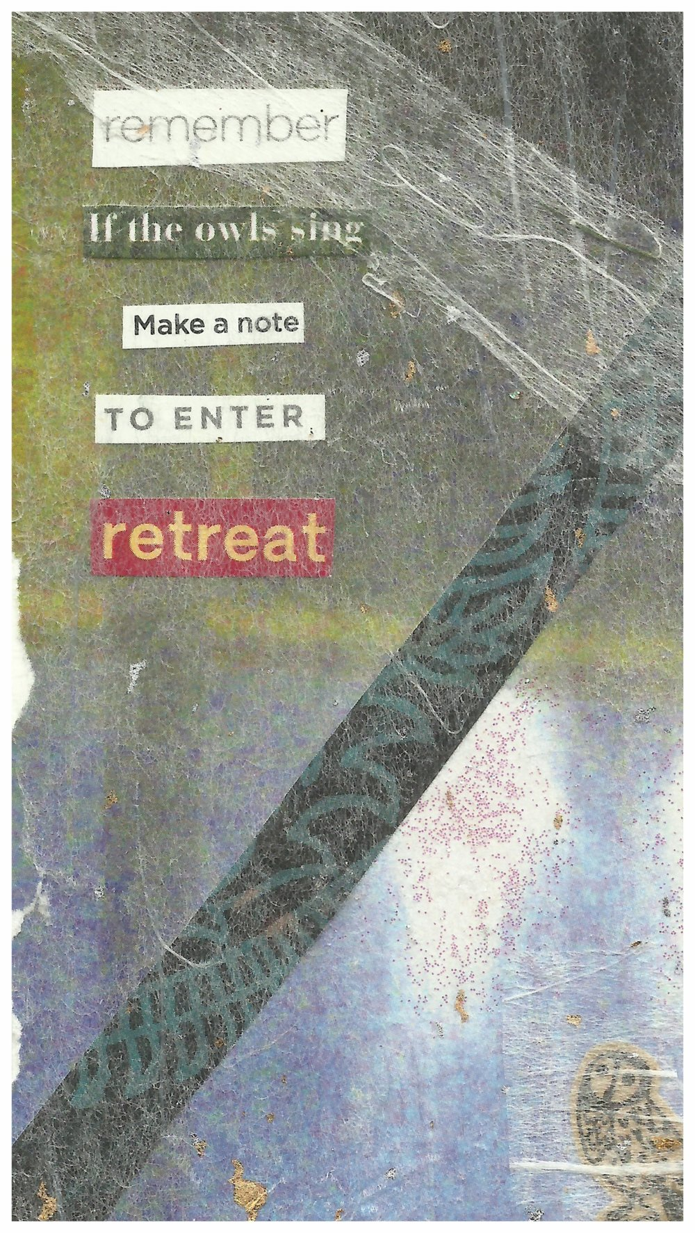 Retreat: if the owls sing.
