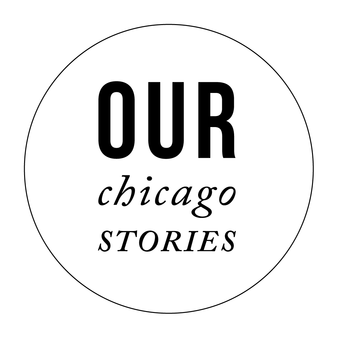 Our Chicago Stories