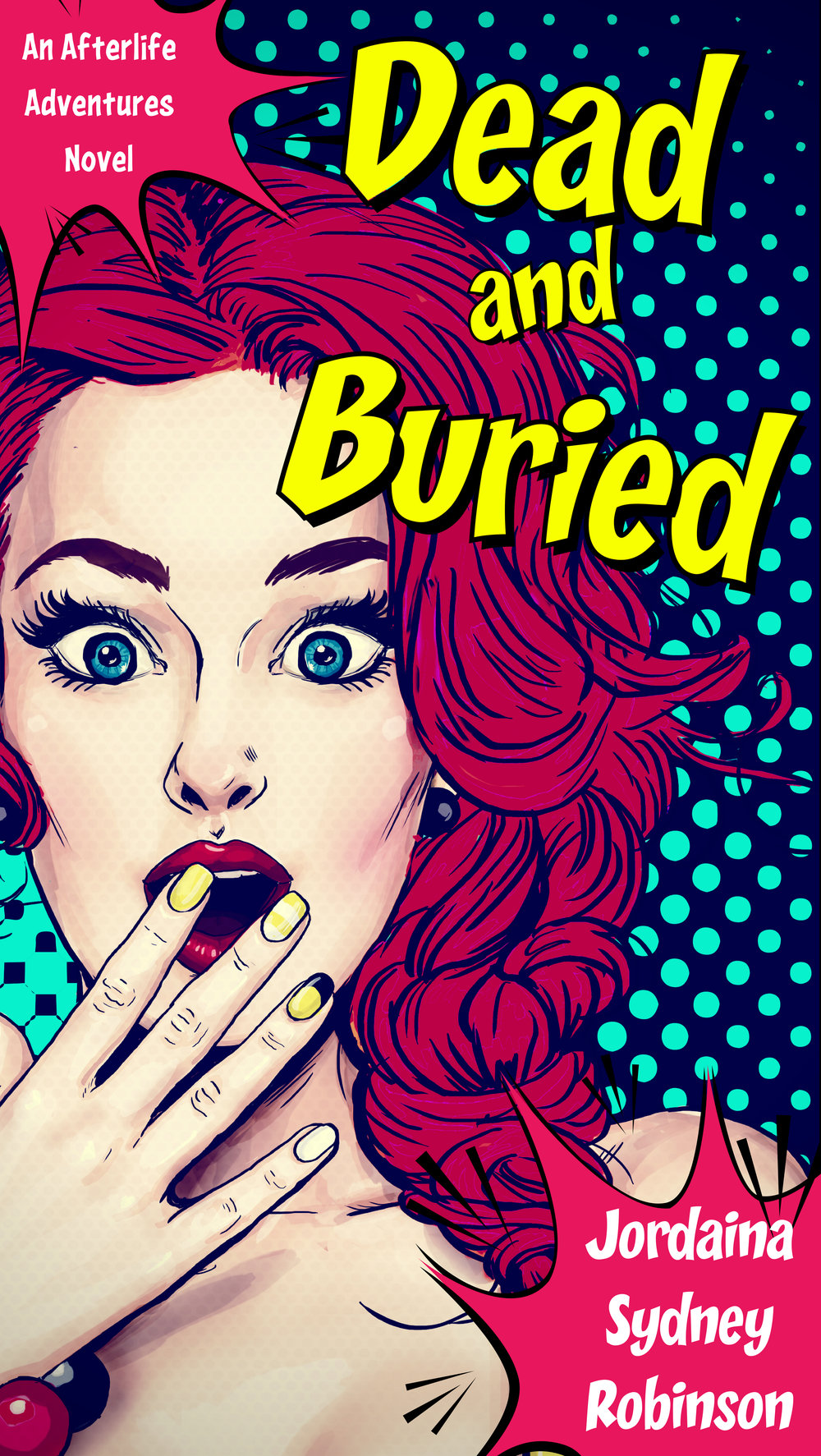 Bridget Sway #4 - Dead and Buried -