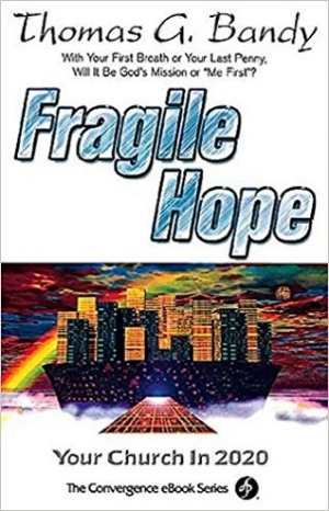 Fragile Hope: TG Bandy