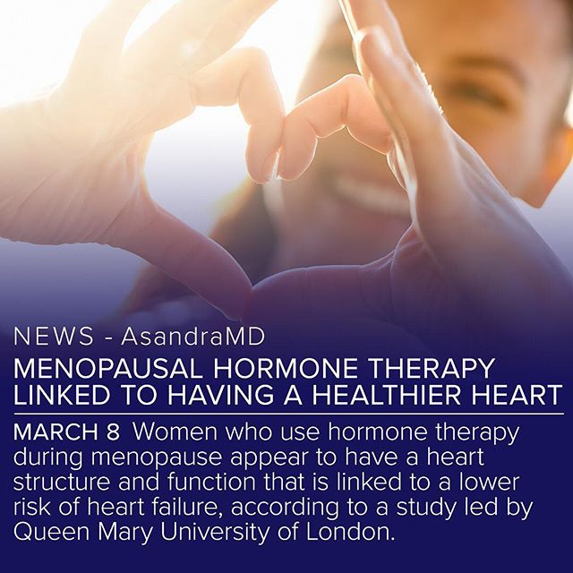 """The study examined 1,604 women free of heart disease, 32% of whom had used hormone therapy for at least three years. Researchers found that hormone therapy was not associated with any adverse changes in cardiac structure and function, and """"may be associated with some healthier heart characteristics."""" The study concluded that for the more than 2.3 million women on hormone replacement therapy (HRT) in the UK alone, """"the benefits of taking HRT outweigh any potential risks."""" ❤️ #asandramd"""
