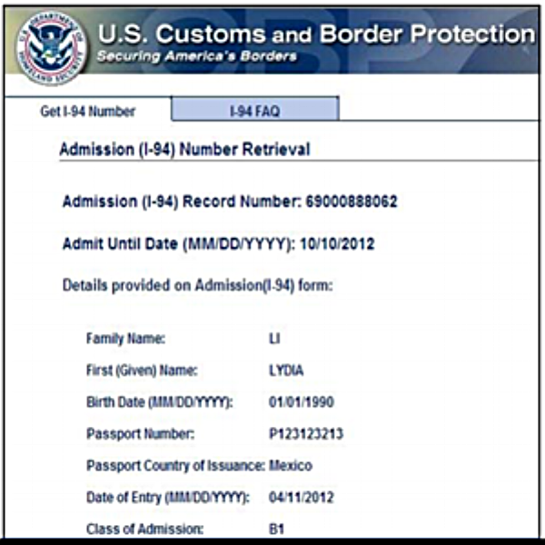 Sample Electronic I-94 which may be obtained from the Customs and Border Protection website.Source:  USCIS