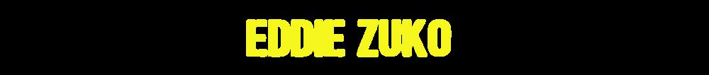 Eddie Zuko - Headline.png