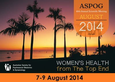 ASPOG 40th Annual Scientific Meeting 2014 - Women's Health from the Top End