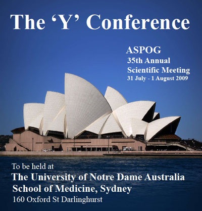 ASPOG 35th Annual Scientific Meeting 2009 - The 'Y' Conference