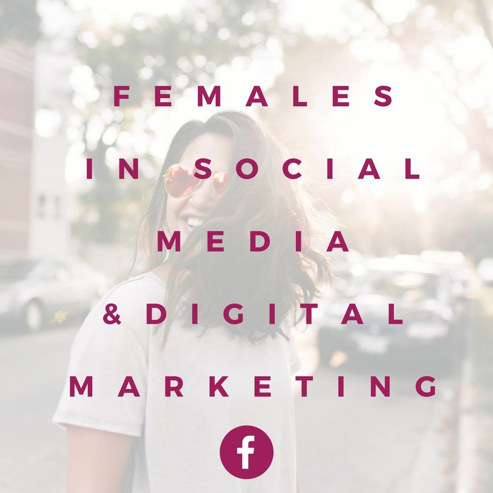 """Join the Facebook Group """"Females in Social Media and Digital Marketing"""""""
