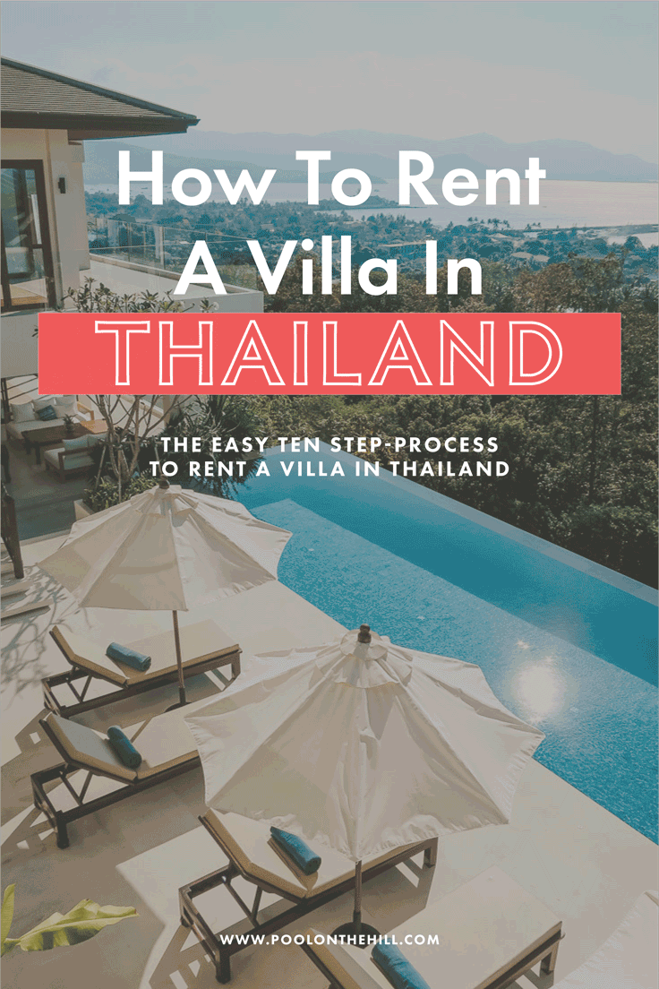 How to rent a villa in Thailand? The easy ten-step process to rent a villa in Thailand