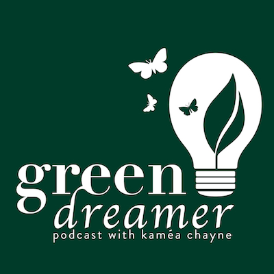 Green Dreamer Podcast