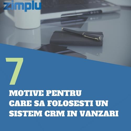 7 motive pentru care sa folositi un CRM in Vanzari