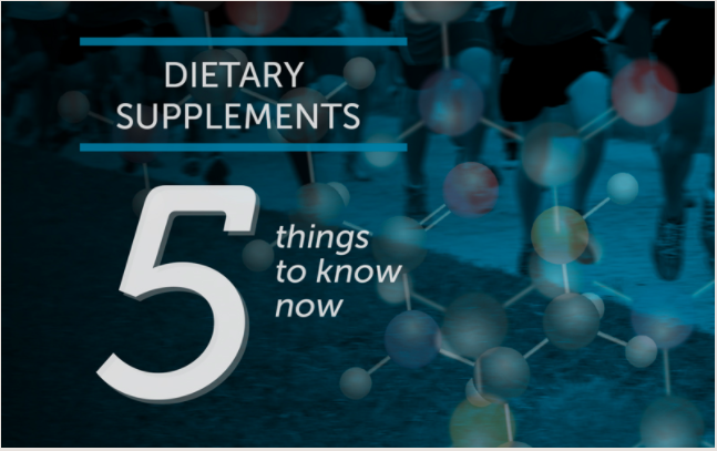 Dietary Supplements, 5 Thing to Know Now Children's Hospital Thriving Blog, 2016