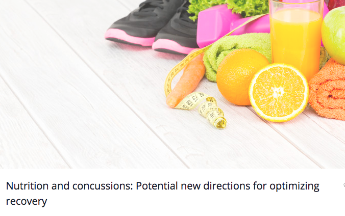 Nutrition and Concussions: Potential New Directions for Optimizing Recovery, The Micheli Center Blog, 2016