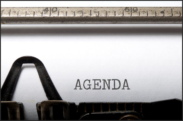 have a meeting agenda - Ask for input before the event.Give people (presenters, vendors, etc.) time to respond.