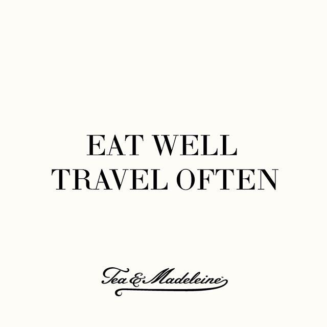 Mangez bien Voyagez souvent. #wordstoliveby #januarygoals #simplicity