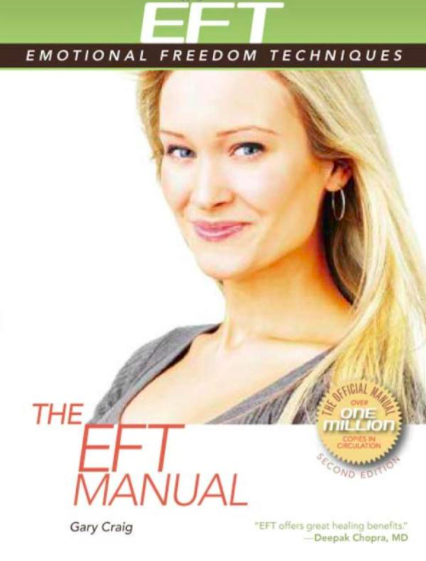 The EFT Manual  by Gary Craig. Energy Psychology Press, 2008.