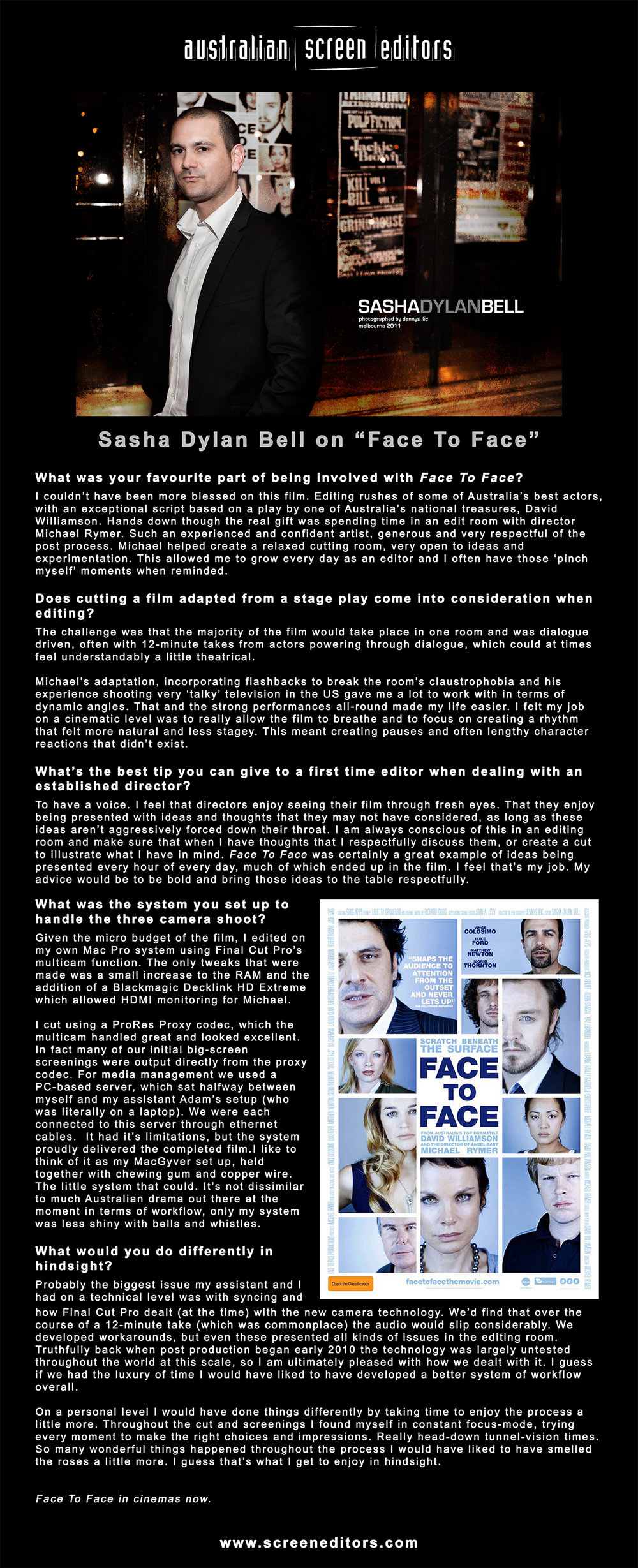 "Interview with the AUSTRALIAN SCREEN EDITORS on editing the feature, ""Face To Face""."