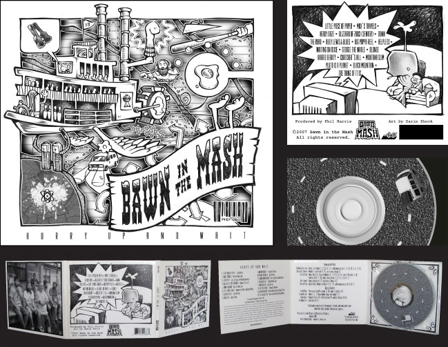 Bawn in the Mash:  Hurry Up & Wait  Album Packaging