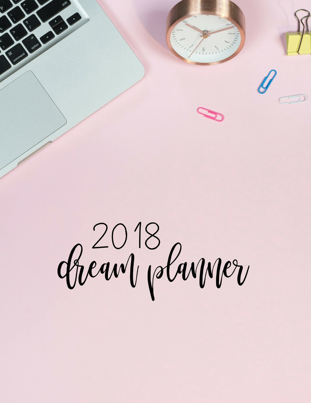 Download this dream planner to create your best year ever