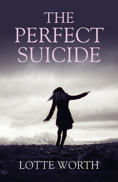 The Perfect Suicide, Lotte Worth