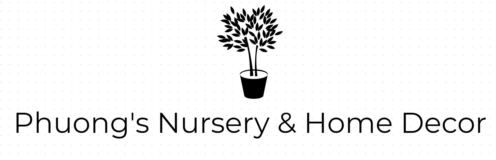 Phuong's Nursery & Home Decor