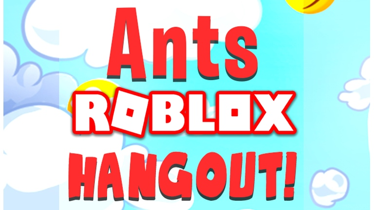 Ants ROBLOX Hangout   Map Development, asset design, and modeling we're handled by our team members in this game.