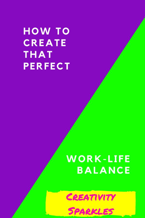 striking that perfect work life balance