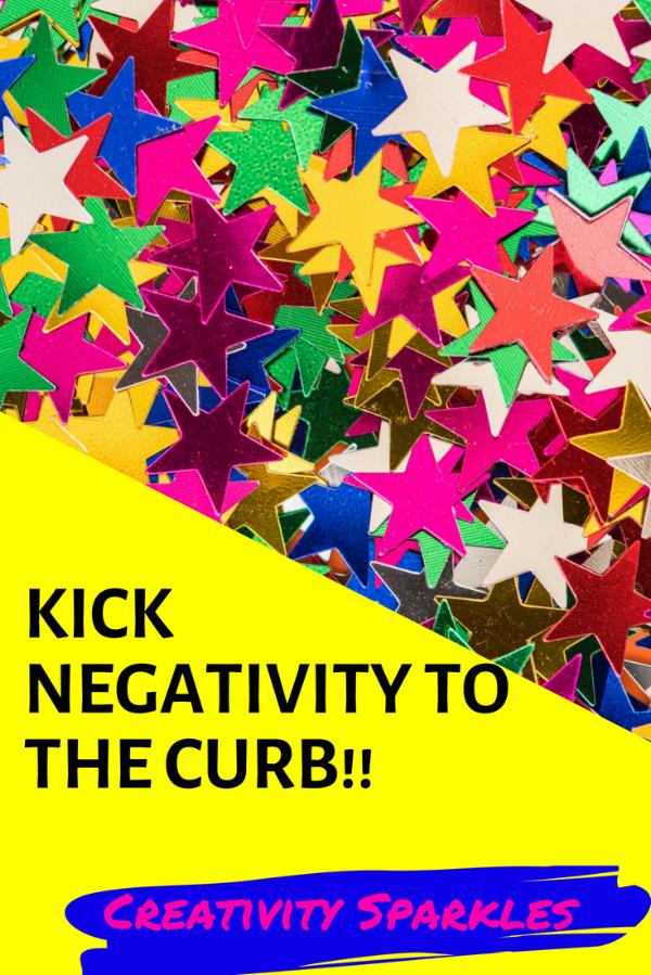kick negativity to the curb