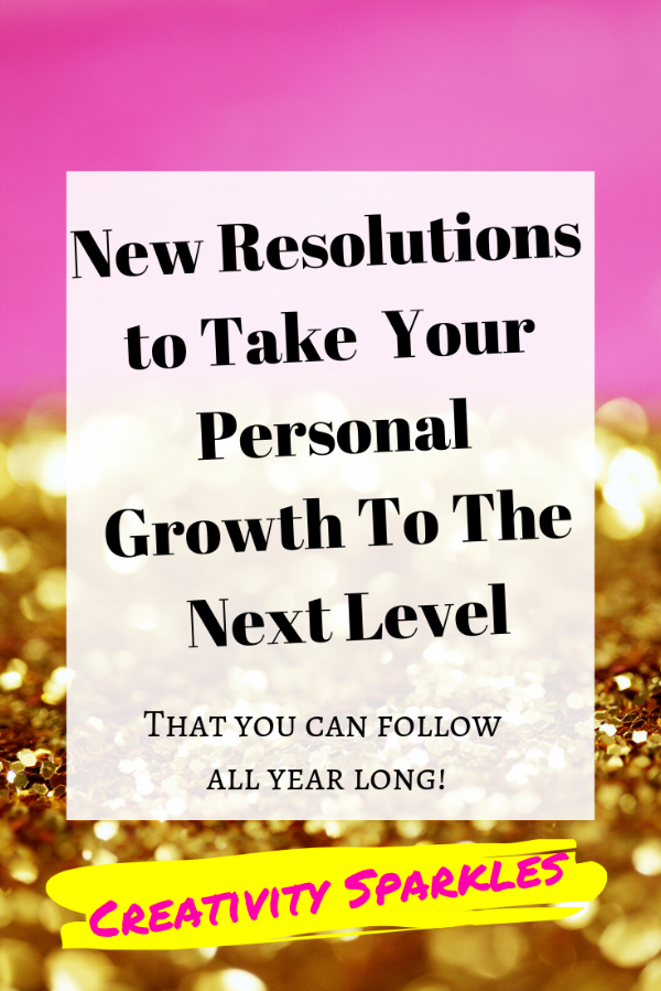New Years Resolutions for Personal Growth