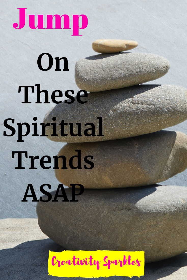 spiritual trends to try