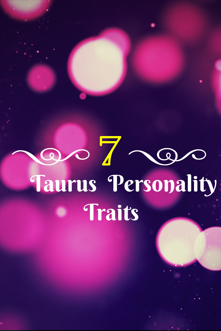 7 Taurus facts