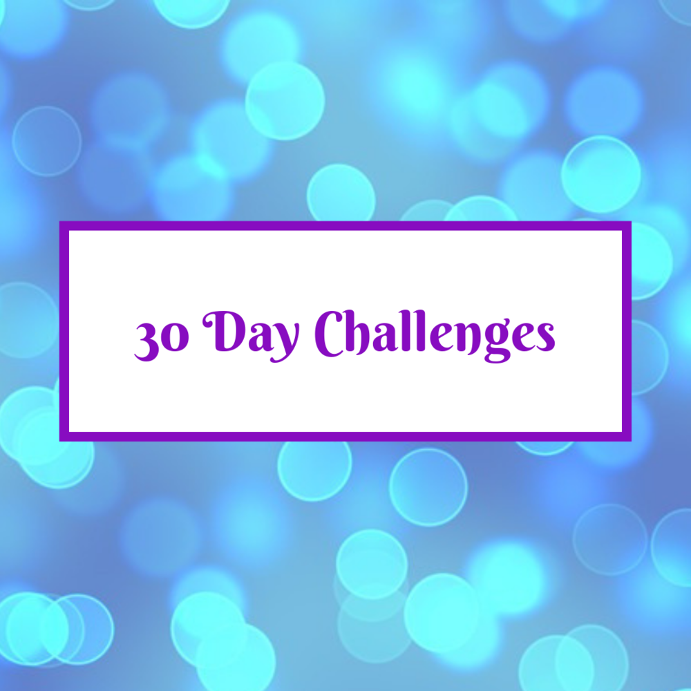 Have some fun and try one of these 30 day challenges! See how you can make your life fabulous right now