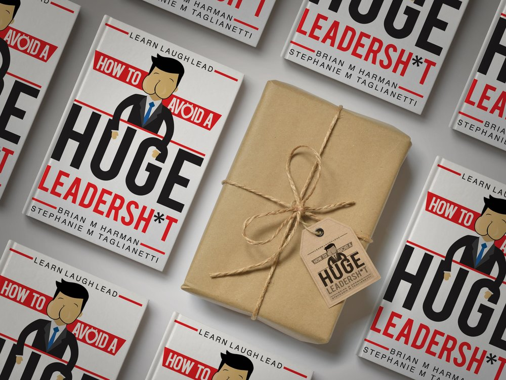 buy how to avoid a huge leadershit - Be one of the first to read Brian Harman and Stephanie Taglianetti's debut book, How to Avoid a Huge Leadershit!