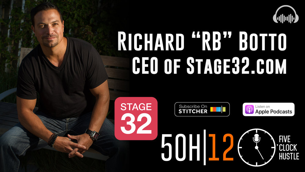 Richard Botto, CEO and Founder of Stage32.com |Learn how crowdfunding and crowdsourcing are different | Filmmaker |Director |Author | Screenwriter |5 O'Clock Hustle Episode 12