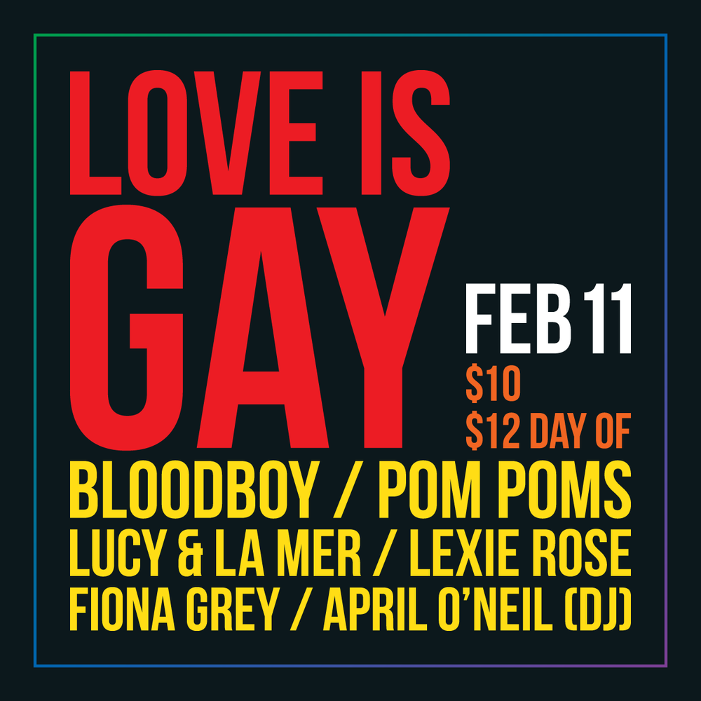 Love Is Gay Valentines Benefit Show