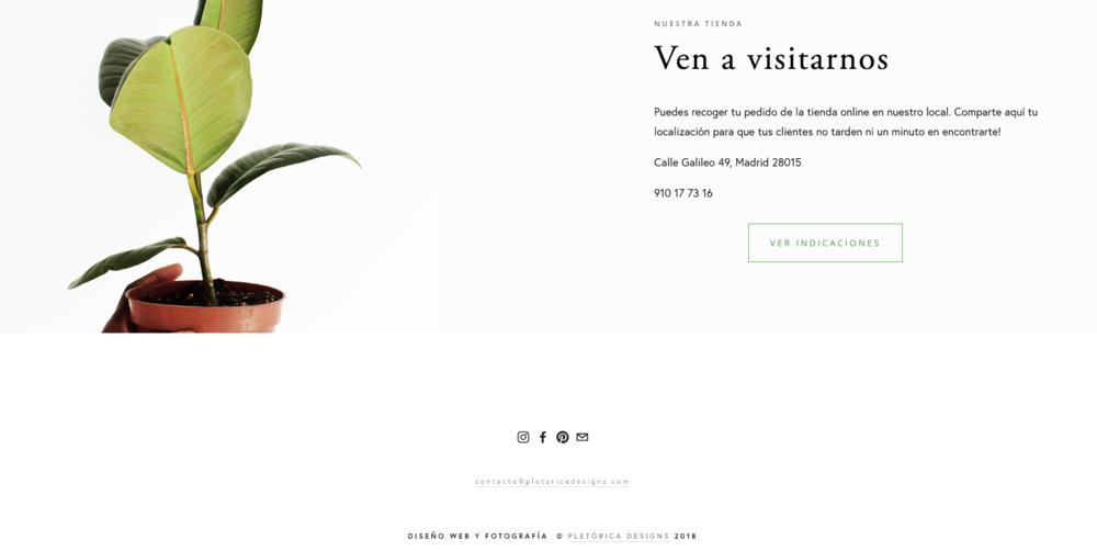En la plantilla  Plantlove  incluimos los datos de contacto y un enlace a Google Maps con la dirección del negocio.
