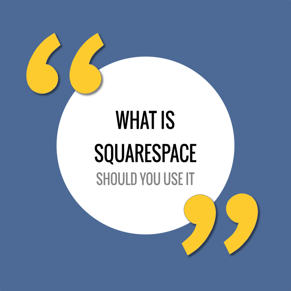 What is Squarespace and should I use it for my website?