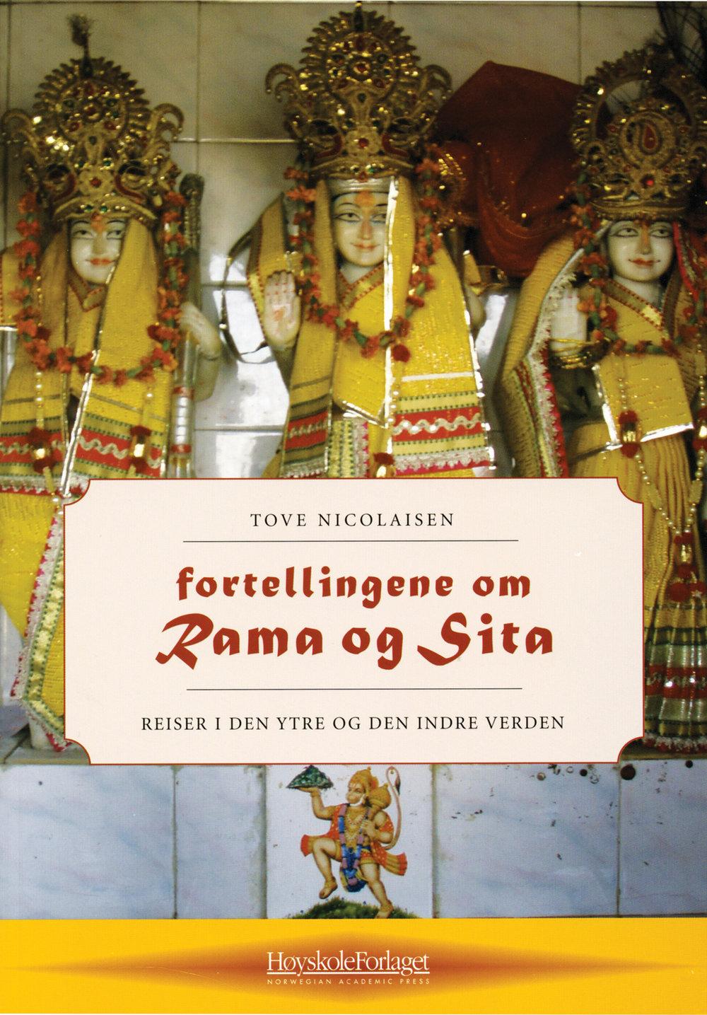 Tove Nicolaisen omtaler  Fortellingene om Rama og Sita  som en bok som har betydd veldig mye for henne.