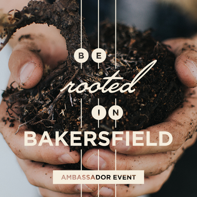 Be ROOTED in Bakersfield - March 28th @ Sonder restaurantPatio opens at 5:30pm, Event begins at 6pmBack by popular demand, join us for this Be in Bakersfield ambassador event! Be ROOTED in Bakersfield is about connecting newcomers to natives for a deeper connection to the Bakersfield community. If you joined us last August for appetizers, drinks + fun conversations about why we love Bakersfield, then you know you don't want to miss this one. Your Be in Bakersfield team has a great evening planned with more delicious food + drinks, inspiring stories and an interactive work of art that you will be proud to take part in. Get on the list now!