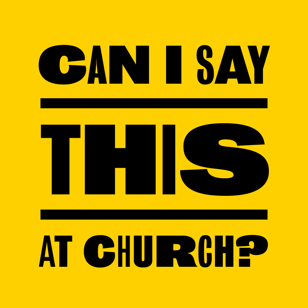 can i say this at church podcast