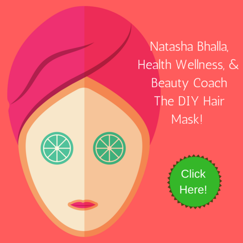 Natasha+Bhalla,+Health+Wellness+and+Beauty+Coach+DIY+Face+mask+(2).png